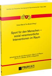 Sport für den Menschen - sozial verantwortliche Interventionen im Raum