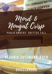 Mord & Nougat Crisp (Großdruck)