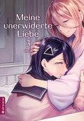 Meine unerwiderte Liebe - Bd.3