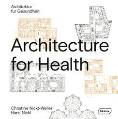 Architecture for Health | Architektur für Gesundheit