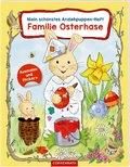 Mein schönstes Anziehpuppen-Heft: Familie Osterhase