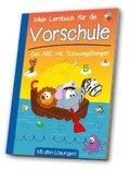 Mein Lernbuch für die Vorschule - Das ABC mit Schwungübungen