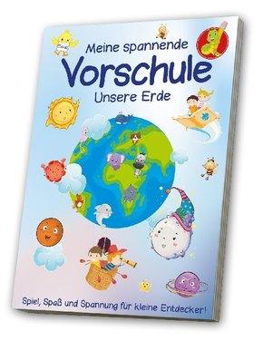 Meine spannende Vorschule - Unsere Erde