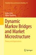 Dynamic Markov Bridges and Market Microstructure