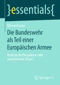 Die Bundeswehr als Teil einer Europäischen Armee
