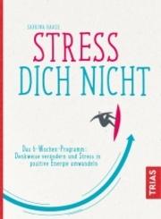 Stress Dich nicht