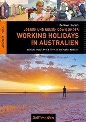 Working Holidays in Australien: Jobben und Reisen Down Under