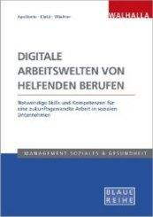 Digitale Arbeitswelten von helfenden Berufen