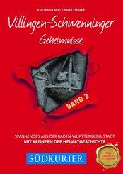Villingen-Schwenninger Geheimnisse - Bd.2