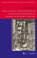 William Thomas - Übersetzungskultur und kulturelle Übersetzung im England der mittleren Tudor Zeit
