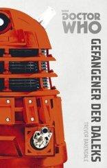 Doctor Who Monster-Edition - Gefangener der Daleks