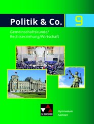 Politik & Co., Ausgabe Sachsen neu: Schülerband für die 9. Jahrgangsstufe; 2