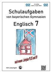 Englisch 7 (Green Line 3), Schulaufgaben von bayerischen Gymnasien mit Lösungen nach neuem LehrplanPlus und G9