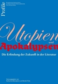 Profile: Utopien und Apokalypsen