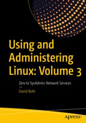 Using and Administering Linux - Vol.3