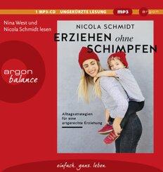 Erziehen ohne Schimpfen, 1 Audio-CD, MP3
