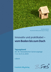 Innovativ und praktikabel - vom Boden bis zum Dach