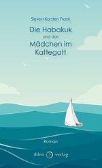 Die Habakuk und das Mädchen im Kattegatt