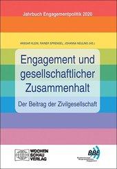 Engagement und gesellschaftlicher Zusammenhalt - der Beitrag der Zivilgesellschaft