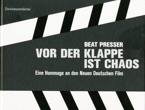 Vor der Klappe ist Chaos - Hommage an den Neuen Deutschen Film