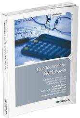 Lern- und Arbeitsmethodik, Volks- und Betriebswirtschaftslehre, Rechnungswesen, Finanzierung und Investition