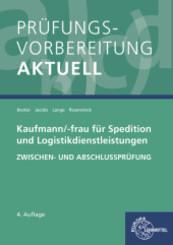 Prüfungsvorbereitung aktuell - Kaufmann/-frau für Spedition