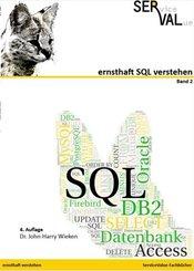 ernsthaft SQL verstehen - Bd.2