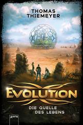 Evolution - Die Quelle des Lebens