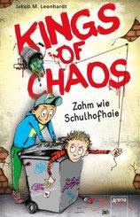 Kings of Chaos - Zahm wie Schulhofhaie