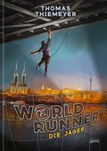 World Runner. Die Jäger