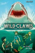 Wild Claws. Im Visier der Haie