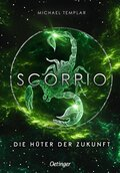 Scorpio - Die Hüter der Zukunft