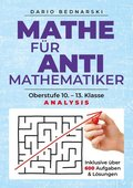 Mathe für Antimathematiker - Analysis