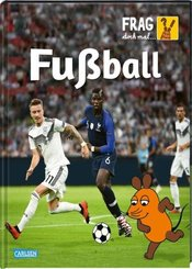 Frag doch mal ... die Maus!: Fußball