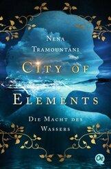 City of Elements 1. Die Macht des Wassers