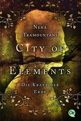 City of Elements 2. Die Kraft der Erde
