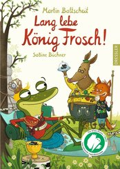 Lang lebe König Frosch!