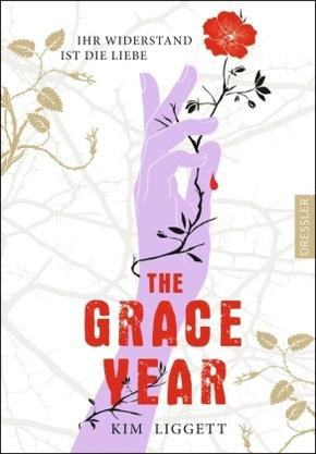 The Grace Year - Ihr Widerstand ist die Liebe