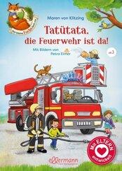 Der kleine Fuchs liest vor. Tatütata, die Feuerwehr ist da!