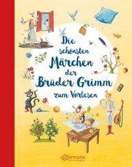 Die schönsten Märchen der Brüder Grimm zum Vorlesen