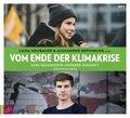 Vom Ende der Klimakrise, 1 Audio-CD, MP3