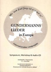 Gundermanns Lieder in Europa, m. Audio-CD