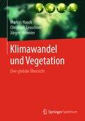 Klimawandel und Vegetation - Eine globale Übersicht