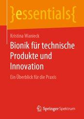 Bionik für technische Produkte und Innovation
