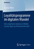 Loyalitätsprogramme im digitalen Wandel