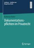 Dokumentationspflichten im Privatrecht
