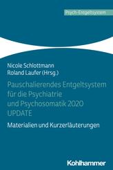Pauschalierendes Entgeltsystem für die Psychiatrie und Psychosomatik 2020 UPDATE