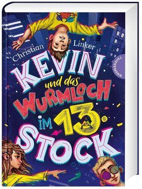 Kevin und das Wurmloch im 13. Stock
