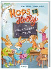 Hops & Holly: Ein möhrenstarkes Schuljahr