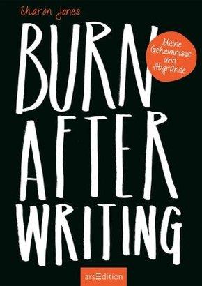 Burn After Writing; Band III/Teil 1. Lie